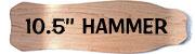 10.5'' Hammer Deck