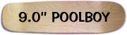 9.00'' Poolboy